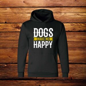 Cotton Hoodies Dogs Make Me Happy