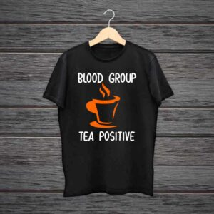 Blood Group Tea Positive Black Cotton Tshirt