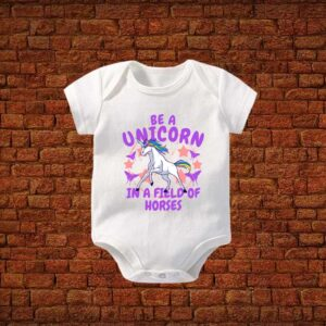 Be A Unicorn In A Field Of Horses Baby Romper